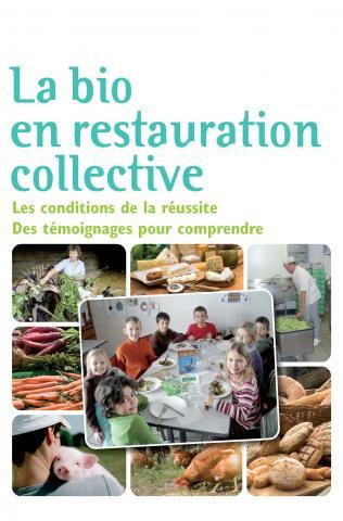 La bio en restauration collective bio consom 39 acteurs for Agent en restauration collective