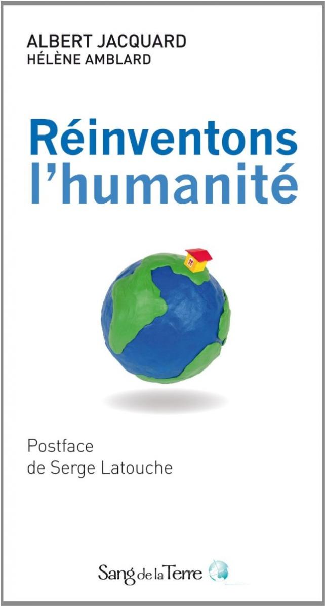 reinventons humanite albert jacquard